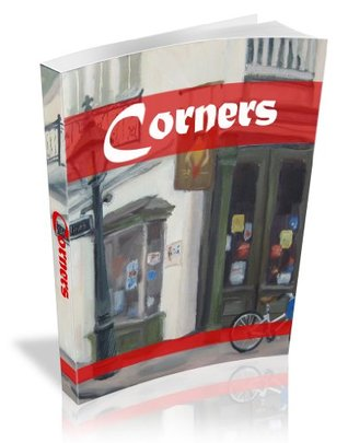 Corners : A Short Story of Life Changing Murder