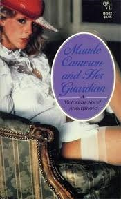 Maude Cameron And Her Guardian (Volume 0)
