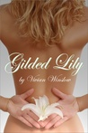 Gilded Lily (Gilded Flower, #1)