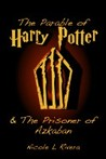 The Parable of Harry Potter & The Prisoner of Azkaban