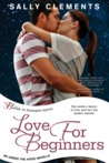 Love for Beginners (Under the Hood, #2)