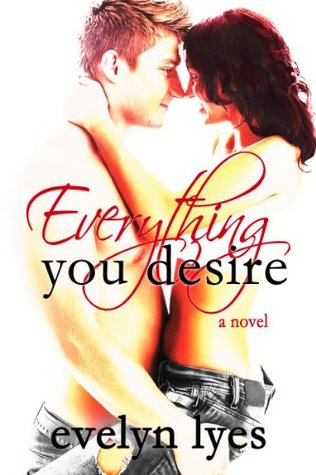 Everything You Desire