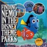 Finding Nemo in the Disney Theme Parks