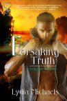 Forsaking Truth (McCullough Mountain, #5)