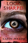 Look Sharpe!: A Caribbean Pirate Adventure (Valkyrie, #3)
