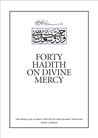 Forty Hadith on Divine Mercy (MABDA English Series)