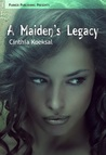 A Maiden's Legacy