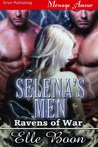 Selena's Men (Ravens of War #1)