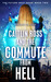 Caitlin Ross and the Commute from Hell (The Future Next Door, #2)