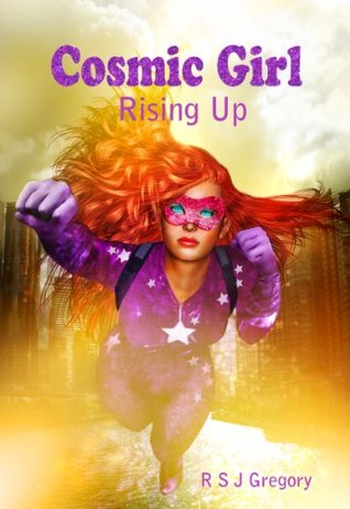 Cosmic Girl: Rising Up