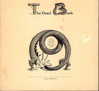 The Dead book: A social history of the Grateful Dead
