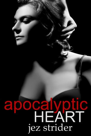 Apocalyptic Heart (Vampire Takeover, #2)