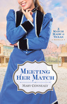 Meeting Her Match by Mary Connealy