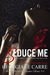 Seduce Me (The Billionaire Banker, #3)