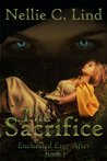 The Sacrifice (Enchanted Ever After, #1)