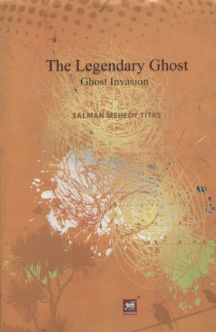 Ghost Invasion (The Legendary Ghost, #1)