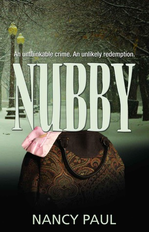 Nubby: An Unthinkable Crime, An Unlikely Redemption.