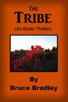 The Tribe: An Erotic Thriller -
