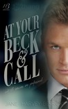 At Your Beck & Call by Jane Harvey-Berrick