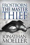 Frostborn: The Master Thief (Frostborn, #4)
