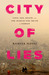 City of Lies by Ramita Navai