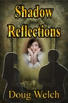 Shadow Reflections (Shadow People, #4)