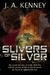 Slivers of Silver (Immortal...