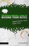 The Digital Writer's Guide to Raising Your Rates