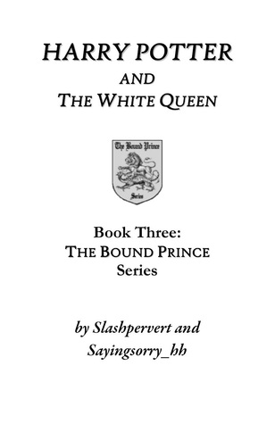 Harry Potter and the White Queen