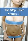 The Step Sister Stories - I