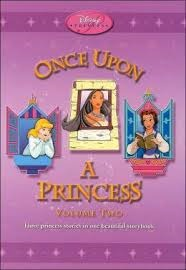 Once Upon a Princess: Volume Two: Three Princess Stories in One (Disney Princess)