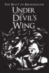 Under the Devil's Wing (The Beast of Birmingham #1)