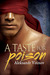 A Taste for Poison (Memory of Scorpions, #3)
