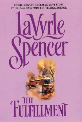 The Fulfillment by LaVyrle Spencer