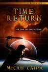Time Return (Red Moon Trilogy, #2)