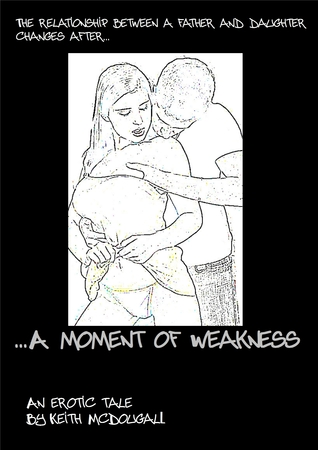 A Moment of Weakness