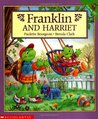 Franklin and Harriet