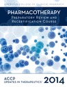 ACCP Updates in Therapeutics The Pharmacotherapy Preparatory Review and Recertification