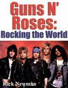 Guns N' Roses: Rocking The World