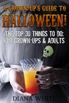 A Grown-Up's Guide to Halloween.