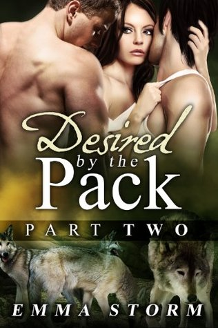 Desired by the Pack: Part Two (Peace River Guardians, #2)