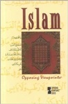 Islam: Opposing Viewpoints
