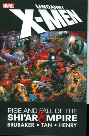 Uncanny X-Men: Rise and Fall of the Shi'ar Empire