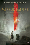 The Mirror Empire (Worldbreaker Saga, #1) by Kameron Hurley