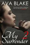 My Surrender: Book Two