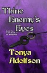 Thine Enemy's Eyes (The Souls of the Saintlands)