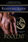 Insolent (The Moray Druids #1)