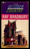 THE OCTOBER COUNTRY: The Dwarf; The Next in Line; The Watchful Poker Chip of H. Matisse; Skeleton; The Jar; The Lake; The Emissary; Touched with Fire; The Small Assassin; The Crowd; Jack-in-the-Box; The Scythe; Uncle Einar; The Wind; The Man Upstairs