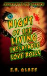 Night of the Living Inflatable Love Dolls
