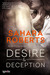 Desire & Deception (Dangerous Desires #1)